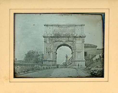 Anonym, Der Titusbogen in Rom, 1840/41, Daguerreotypie (Private Sammlung © Collection H. G.)