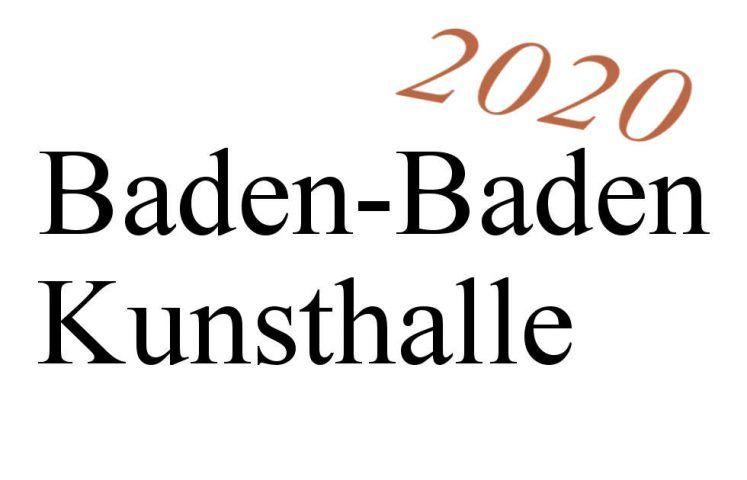 Baden-Baden, Kunsthalle, Ausstellungen 2020