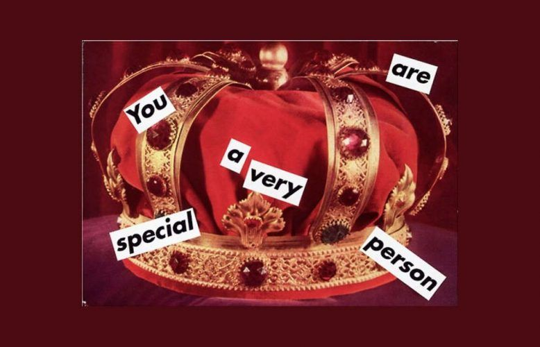 Barbara Kruger, Untitled (You are a very special person), 1995, Collage, 13,6 x 19,1 cm (© Barbara Kruger, courtesy Sprüth Magers)