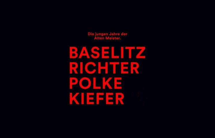Deichtorhallen Hamburg: Baselitz, Richter, Polke, Kiefer