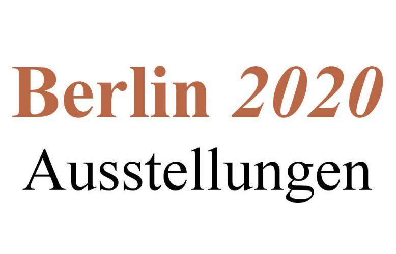 Berlin, Ausstellungen 2020