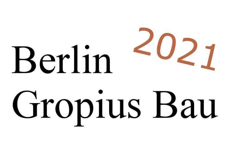 Berlin, Gropius Bau 2021