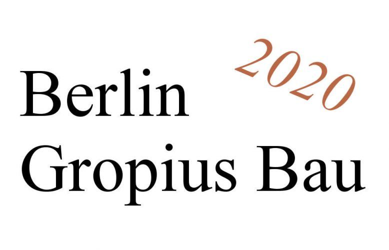 Berlin, Gropius Bau, Ausstellungen 2020