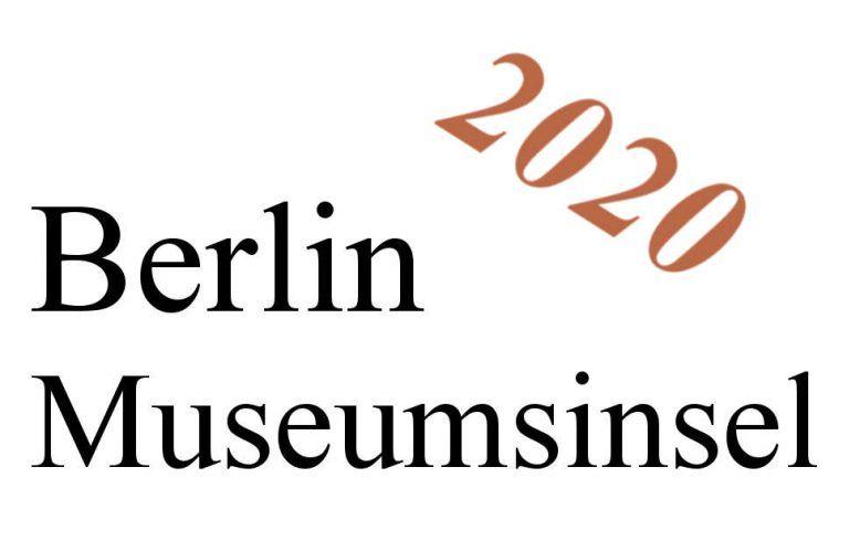 Berlin, Museumsinsel, Ausstellungen 2020