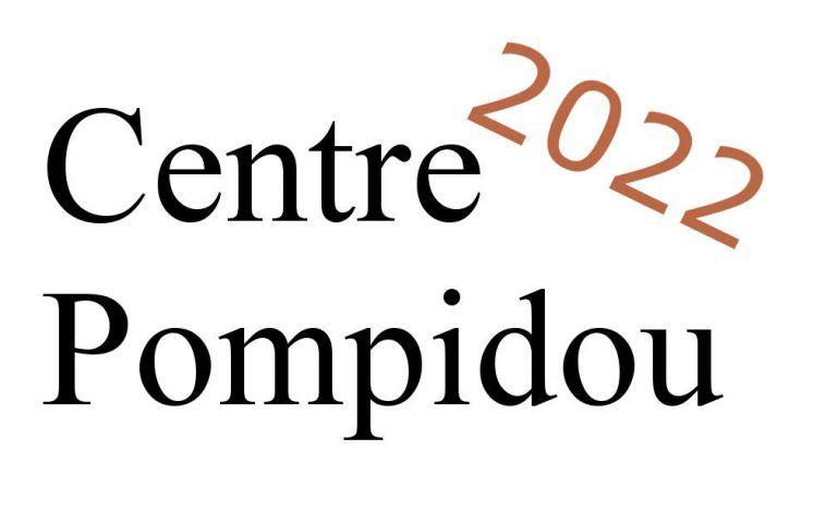 Centre Pompidou, Ausstellungen 2022