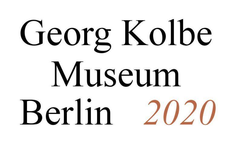 Georg Kolbe Museum, Berlin, Ausstellungen 2020