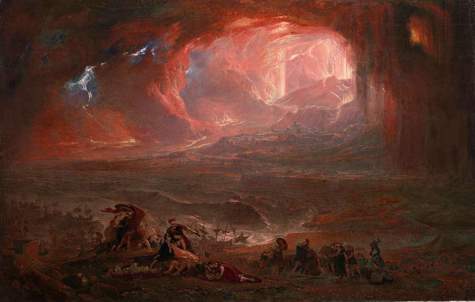 John Martin, Die Zerstörung von Pompeij und Herculanum, 1822, Öl/Lw, 161,6 × 253 cm (Tate, erworben 1869 © Tate, London, 2019)