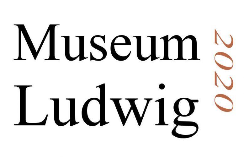 Köln, Museum Ludwig, Ausstellungen 2020