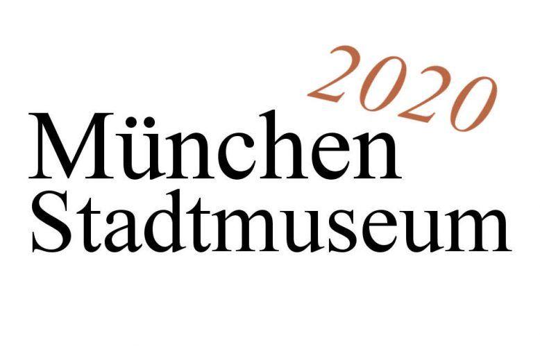 München, Stadtmuseum, Ausstellungen 2020
