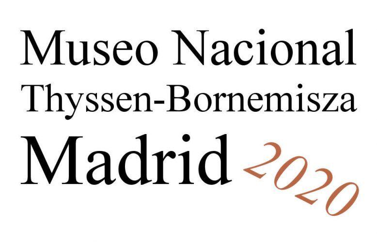 Madrid, Museo Nacional Thyssen-Bornemisza 2020