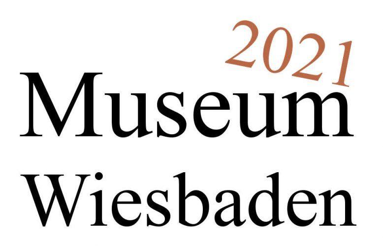 Museum Wiesbaden Ausstellungen 2021