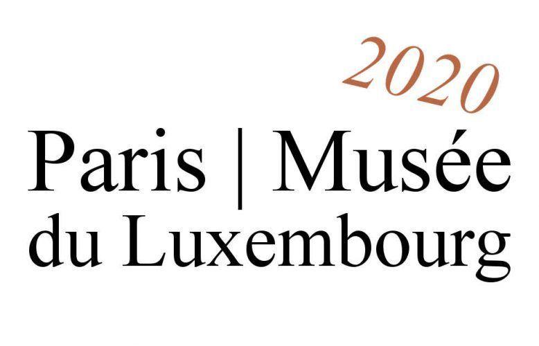 Paris, Musée du Luxembourg, Ausstellungen 2020