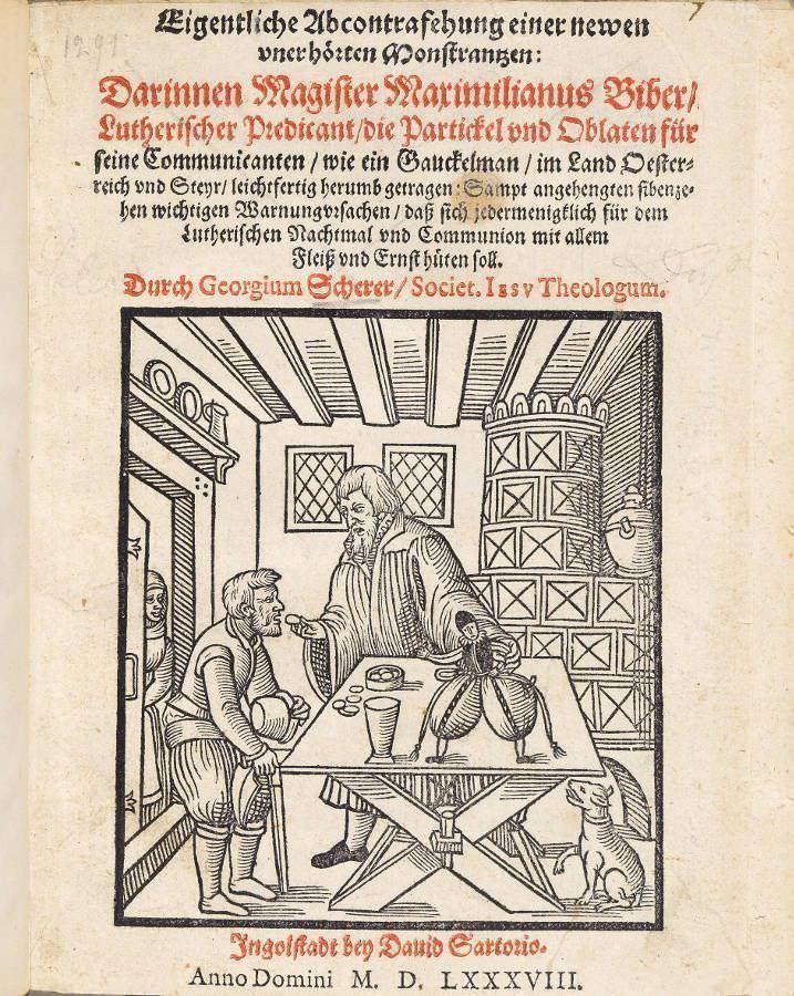 Ein protestantischer Prediger reicht in einem privaten Haushalt das Abendmahl, die Hostien sind in einer Puppe versteckt, 1588 © Wienbibliothek im Rathaus