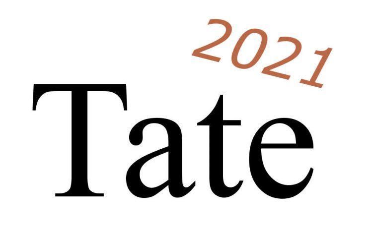 Tate Ausstellungen 2021