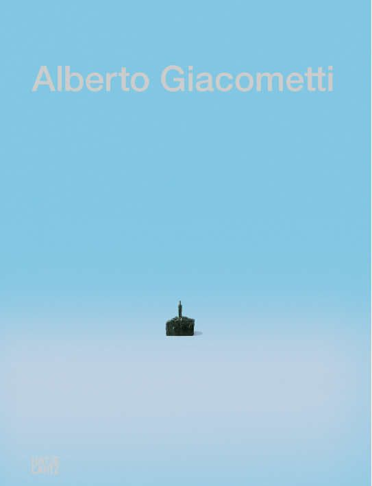 Alberto Giacometti, Der Ursprung des Raumes, Hatje Cantz (Cover).