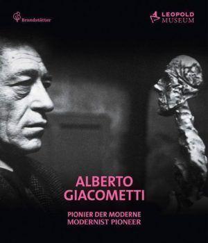 Alberto Giacometti. Pionier der Moderne (Cover des Ausstellungskatalogs), 2014