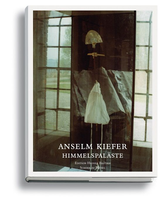 Anselm Kiefer, Himmelspaläste, Cover (Schirmer/Mosel).