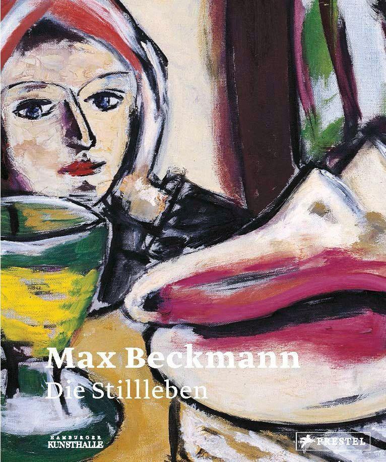 Max Beckmann, Stillleben (Prestel Verlag).