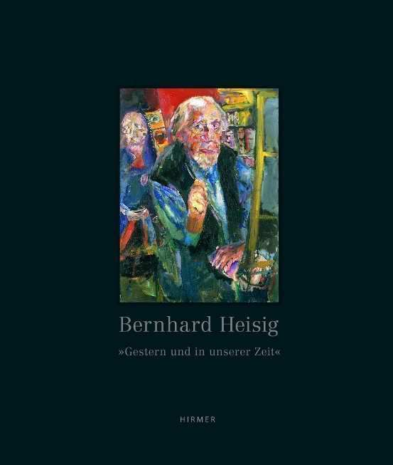 """Dieter Brusberg (Hg.): Bernhard Heisig. """"Gestern und in unserer Zeit"""" oder """"Das Elend der Macht"""" (HIRMER, Cover)"""