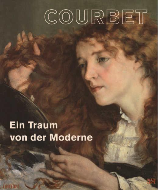 Max Hollein, Klaus Herding (Hg.) Courbet. Ein Traum von der Moderne, Cover (Hatje Cantz)