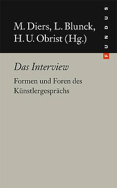 Diers/Blunk/Obrist (Hg.), Das Interview (Fundus)