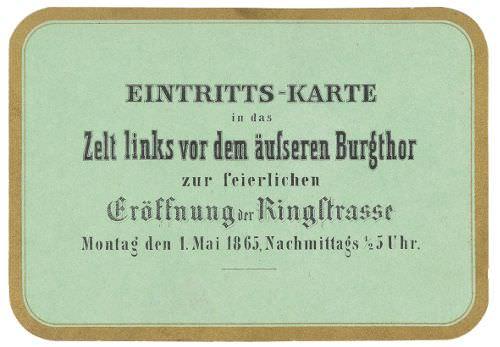Einladung zur Eröffnung der Ringstraße, 1865 © Wien Museum.