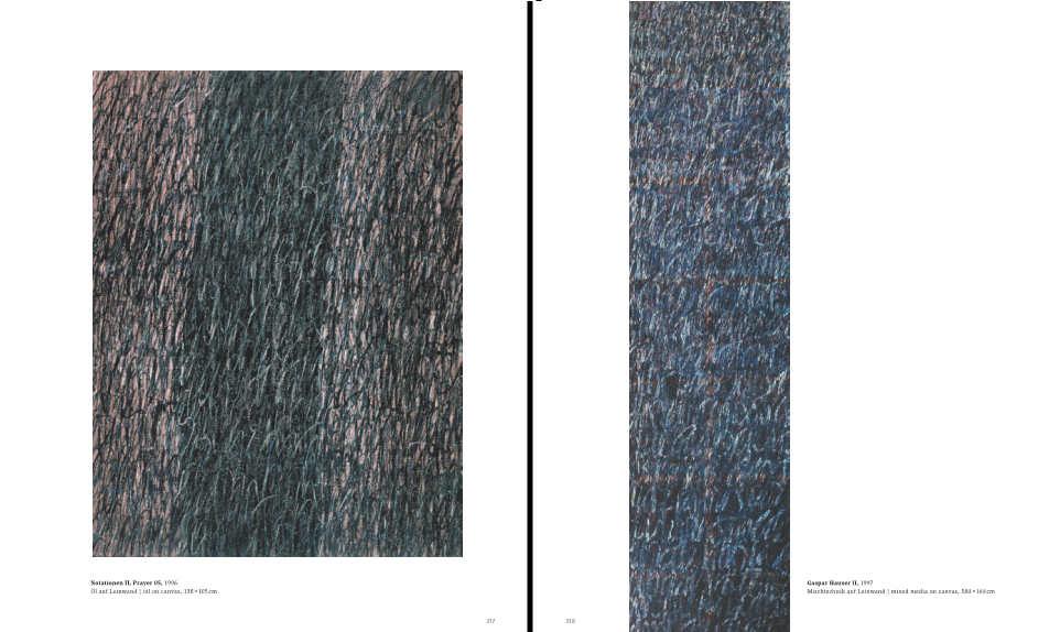 Eva Choung-Fux, Notationen II, Prayer 05, 1996, Öl auf Leinwand, 138 × 105 cm und Gaspar Hauser II, 1997, Mischtechnik auf Leinwand, 580 × 160 cm (beide MUSA) – Katalog Dr Gruyter, S. 317–318.