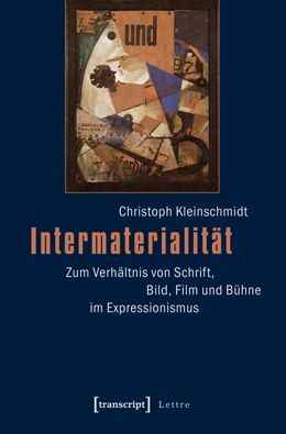 Christoph Kleinschmidt, Intermaterialität (Transcript Verlag)