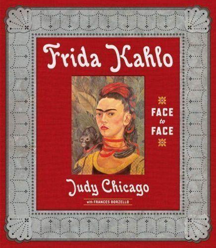 JUDY CHICAGO Frida Kahlo Face to Face, Cover (Prestel Verlag)