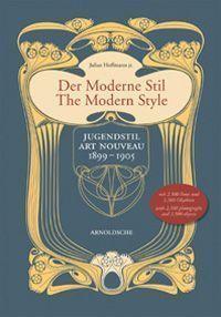 Julius Hoffmann (Hg.), Der moderne Stil (Arnoldsche Art Publishers).