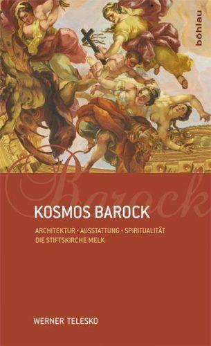 Werner Telesko, Kosmos Barock (Böhlau Verlag)