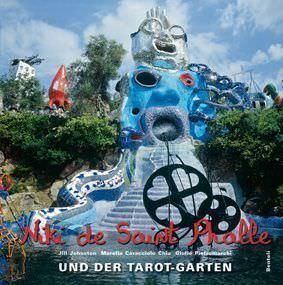 Niki de Saint Phalle und der Tarot-Garten (Benteli Verlag)