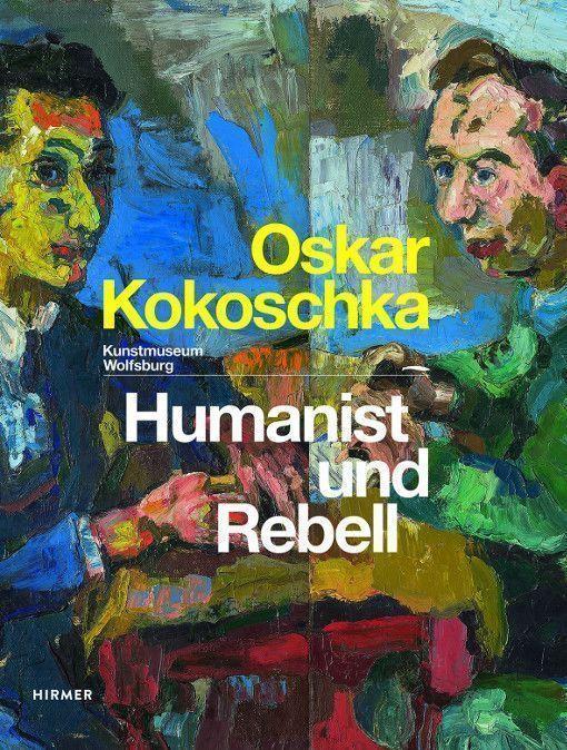 Oskar Kokoschka. Humanist und Rebell, Cover des Ausstellungskatalogs Wolfsburg 2014, HIRMER.