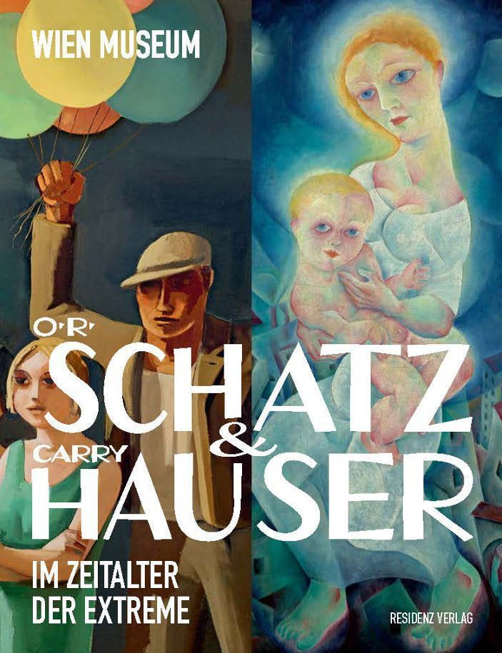 Otto Rudolf Schatz, Carry Hauser (Residenz Verlag).