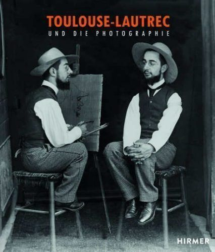 Toulouse-Lautrec und die Photographie, HIRMER (Cover)