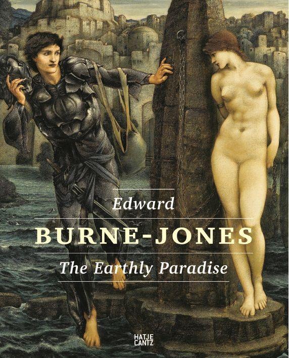 Edward Burne-Jones. Das irdische Paradies (Hatje Cantz).