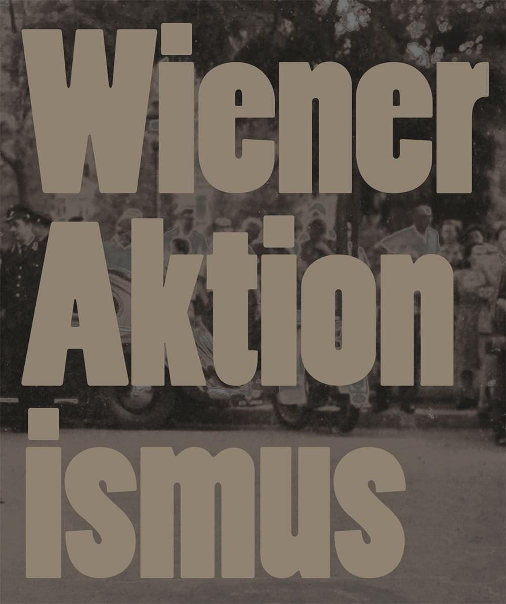 Wiener Aktionsmus (Verlag der Buchhandlung Walther König)